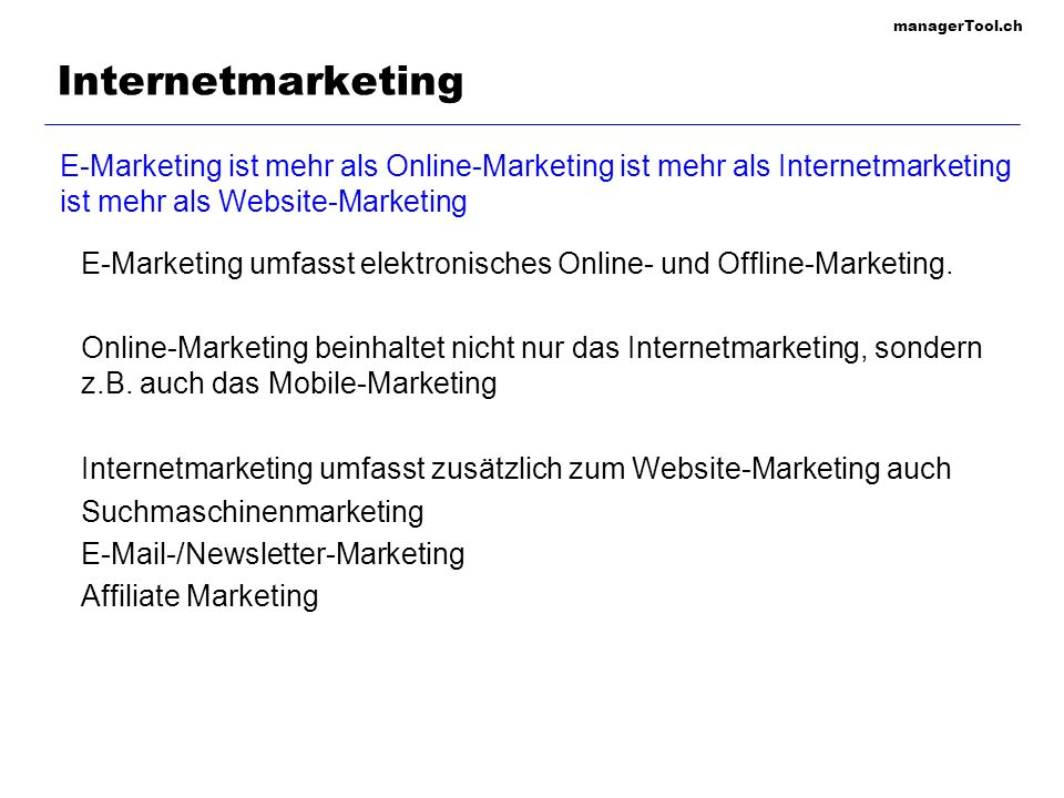 Internetmarketing E-Marketing ist mehr als Online-Marketing ist mehr als Internetmarketing ist mehr als Website-Marketing.
