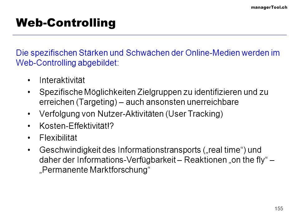 Web-Controlling Die spezifischen Stärken und Schwächen der Online-Medien werden im Web-Controlling abgebildet: