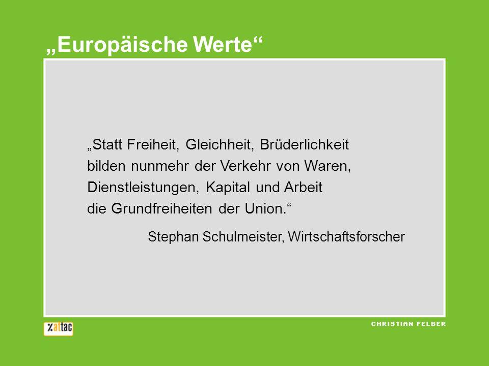 """""""Europäische Werte """"Statt Freiheit, Gleichheit, Brüderlichkeit"""