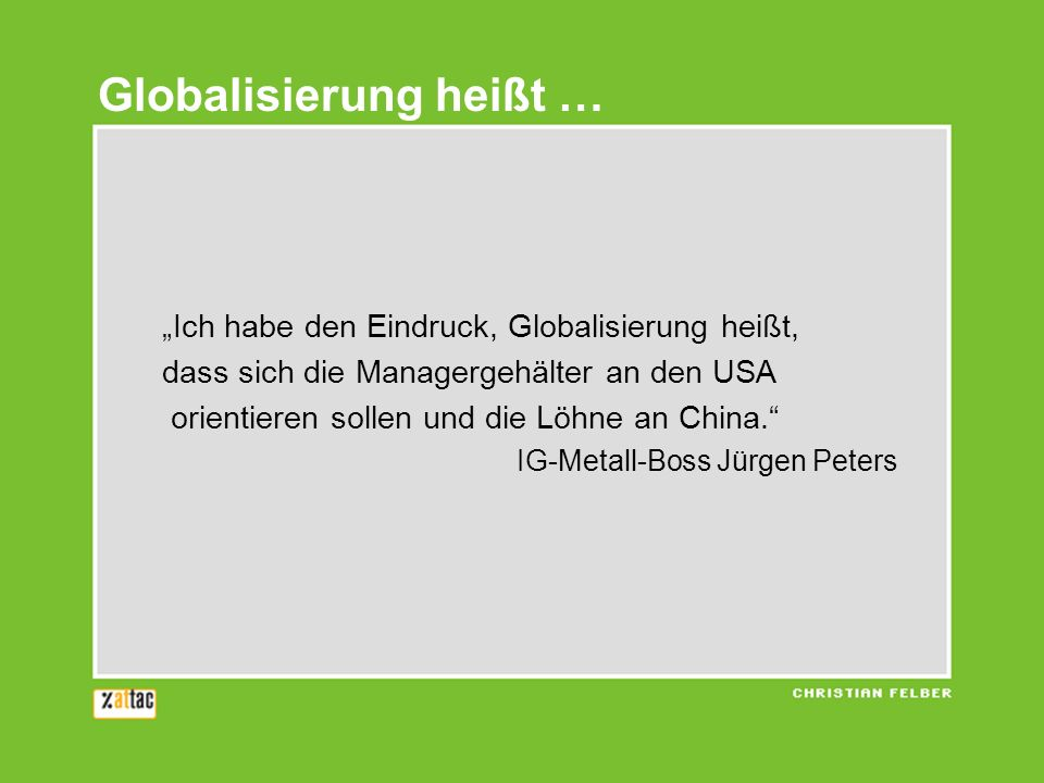 Globalisierung heißt …
