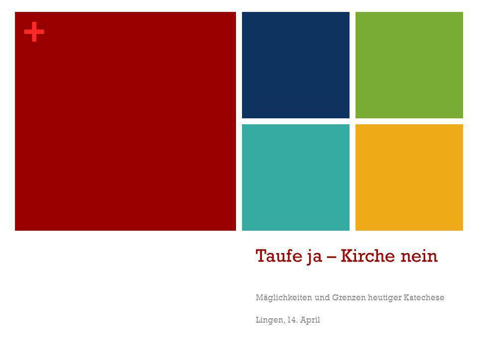 Mäglichkeiten und Grenzen heutiger Katechese Lingen, 14. April
