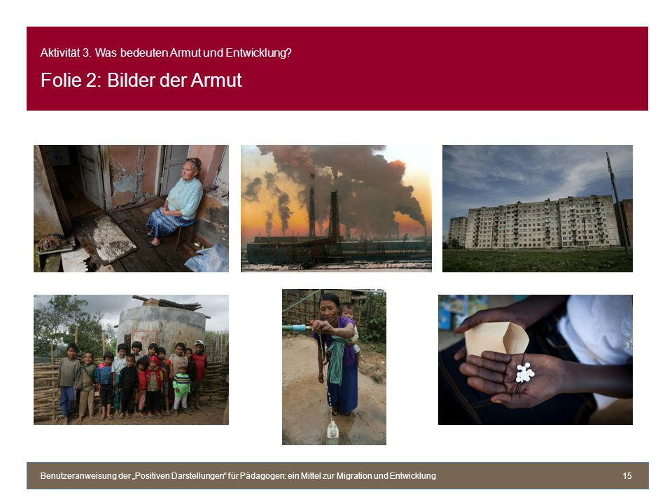 Aktivität 3. Was bedeuten Armut und Entwicklung