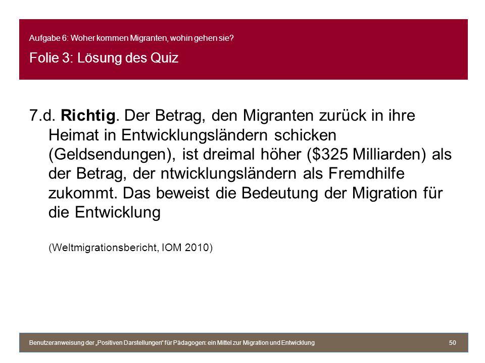 Aufgabe 6: Woher kommen Migranten, wohin gehen sie