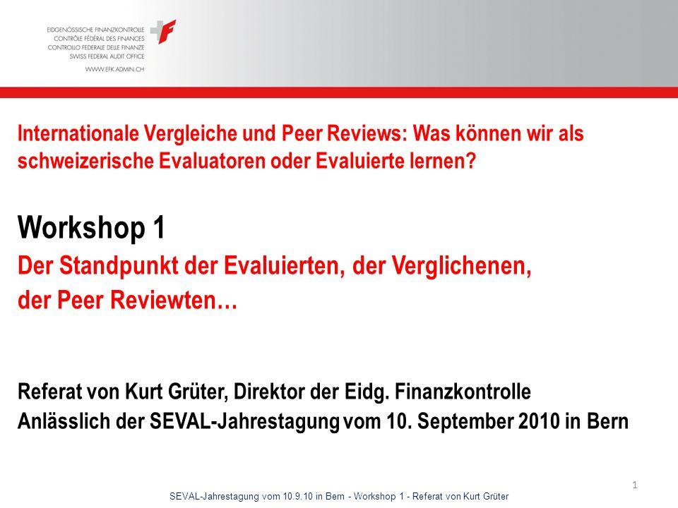 Workshop 1 Der Standpunkt der Evaluierten, der Verglichenen,
