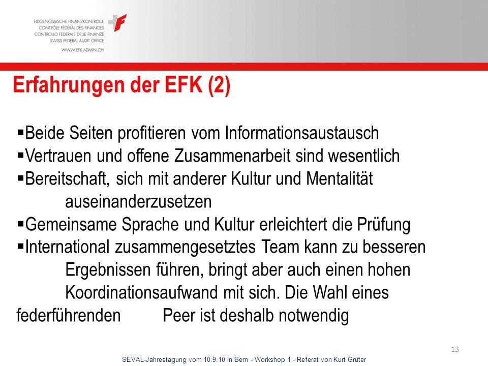 Erfahrungen der EFK (2) Beide Seiten profitieren vom Informationsaustausch. Vertrauen und offene Zusammenarbeit sind wesentlich.