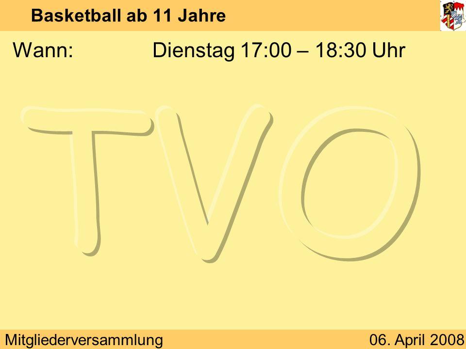 Basketball ab 11 Jahre Wann: Dienstag 17:00 – 18:30 Uhr