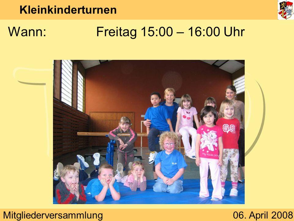 Kleinkinderturnen Wann: Freitag 15:00 – 16:00 Uhr