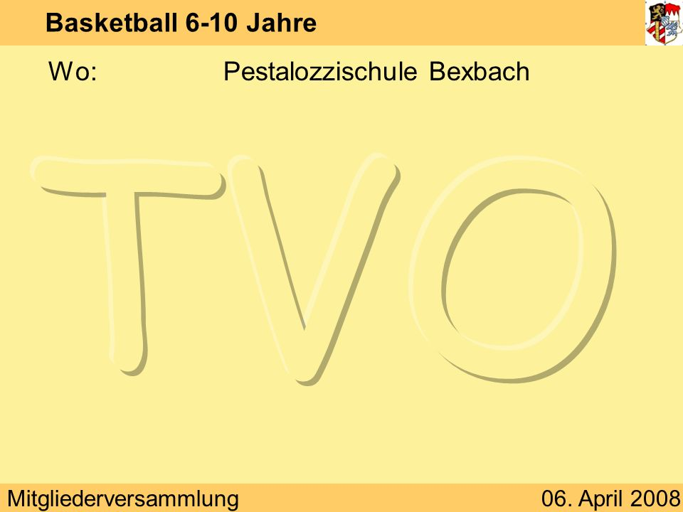 Basketball 6-10 Jahre Wo: Pestalozzischule Bexbach