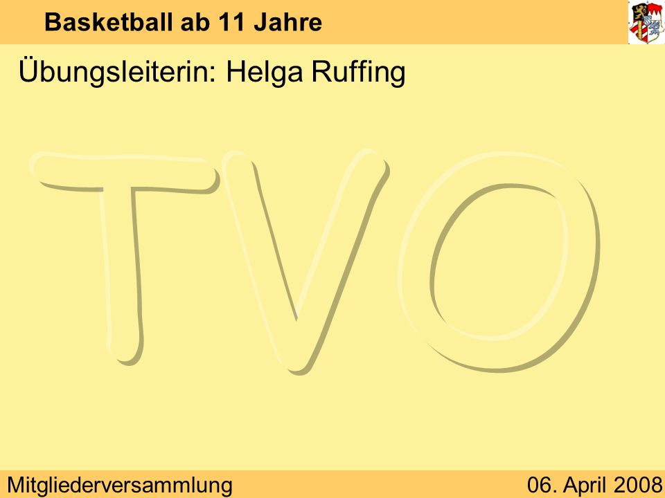 Übungsleiterin: Helga Ruffing
