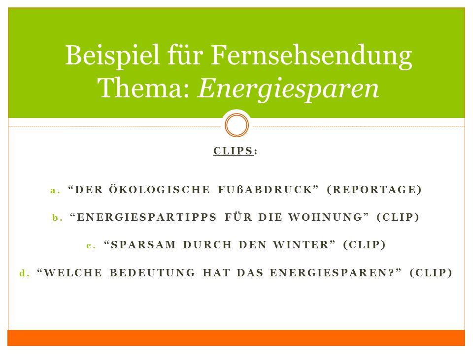 Beispiel für Fernsehsendung Thema: Energiesparen