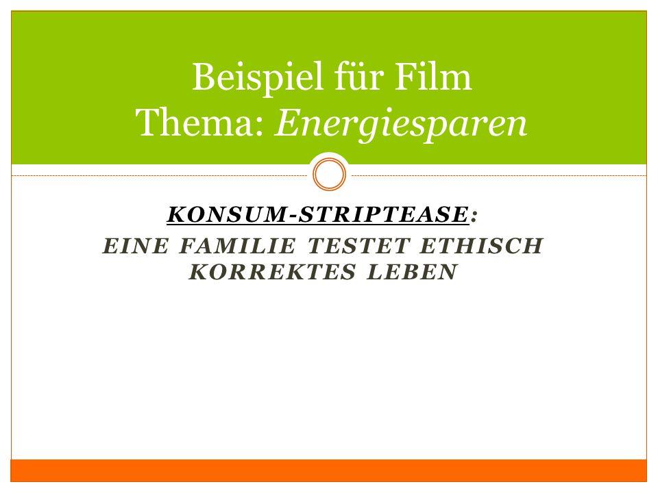 Beispiel für Film Thema: Energiesparen
