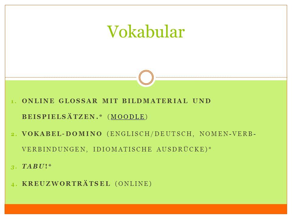 Vokabular online glossar mit Bildmaterial und beispielsätzen.* (moodle)
