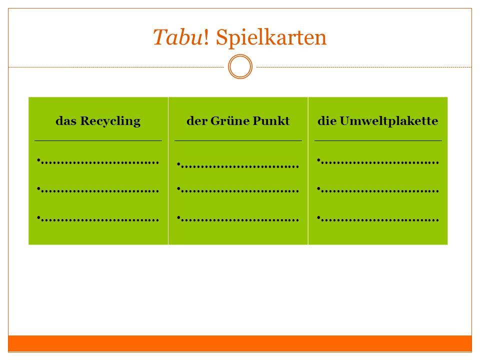 Tabu! Spielkarten das Recycling _______________