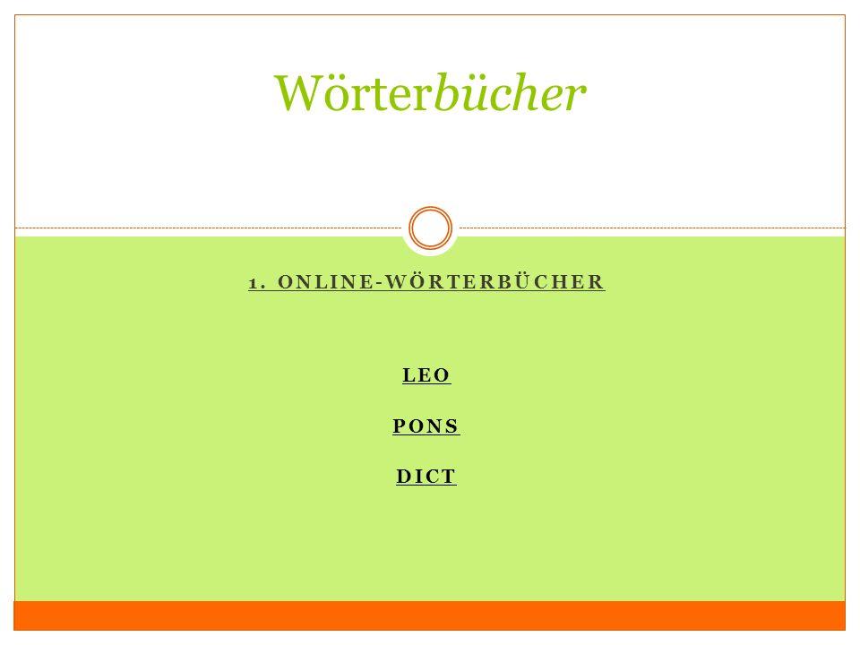 1. Online-Wörterbücher Leo Pons DICT