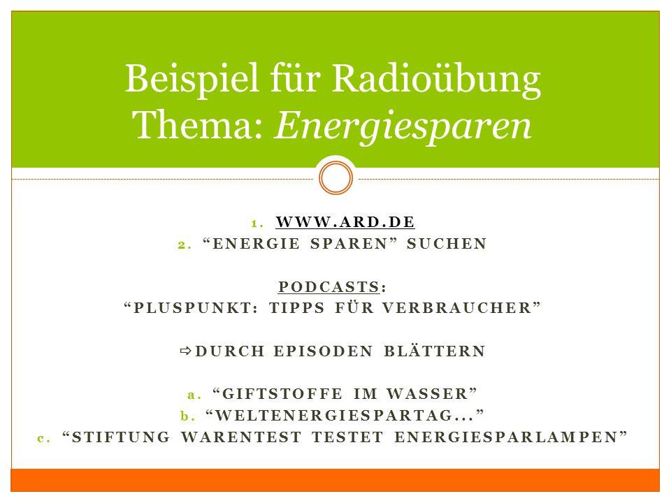 Beispiel für Radioübung Thema: Energiesparen