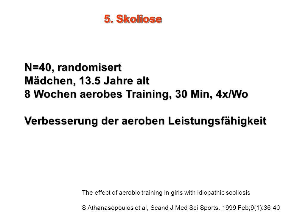 8 Wochen aerobes Training, 30 Min, 4x/Wo