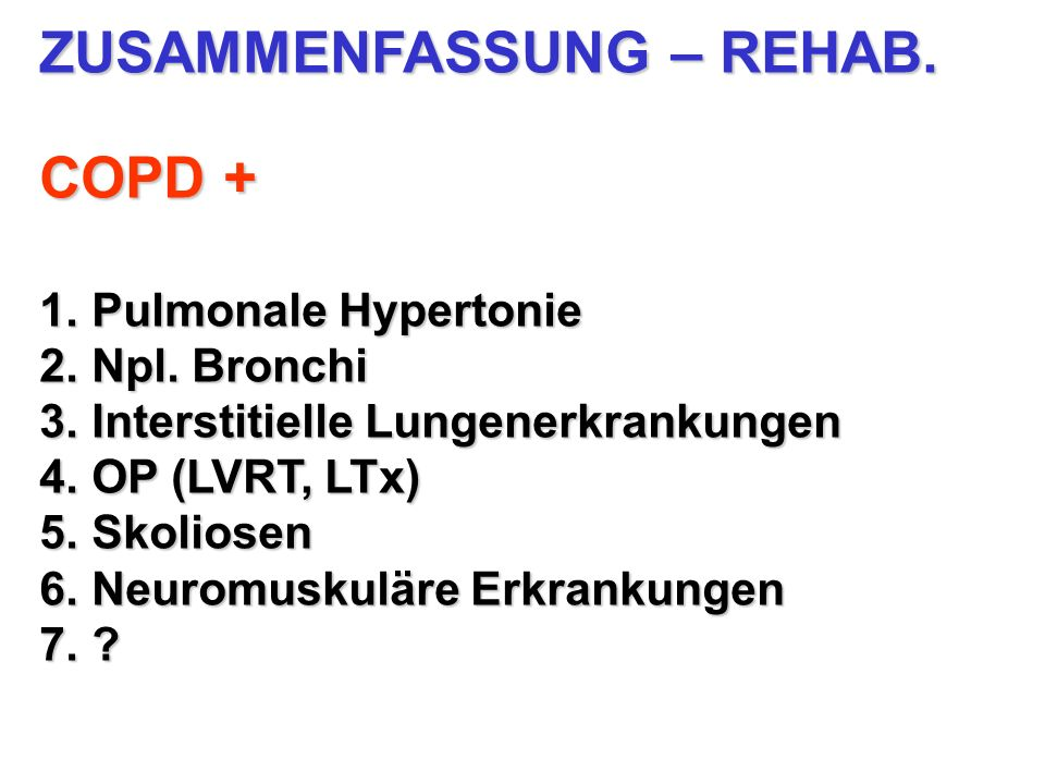 ZUSAMMENFASSUNG – REHAB. COPD +