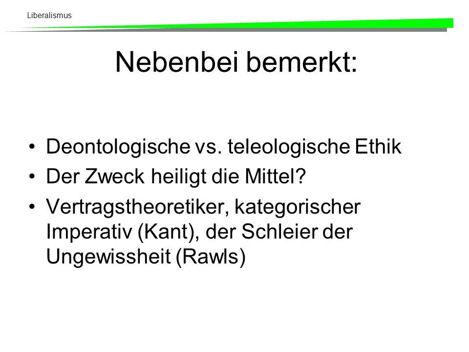 Nebenbei bemerkt: Deontologische vs. teleologische Ethik