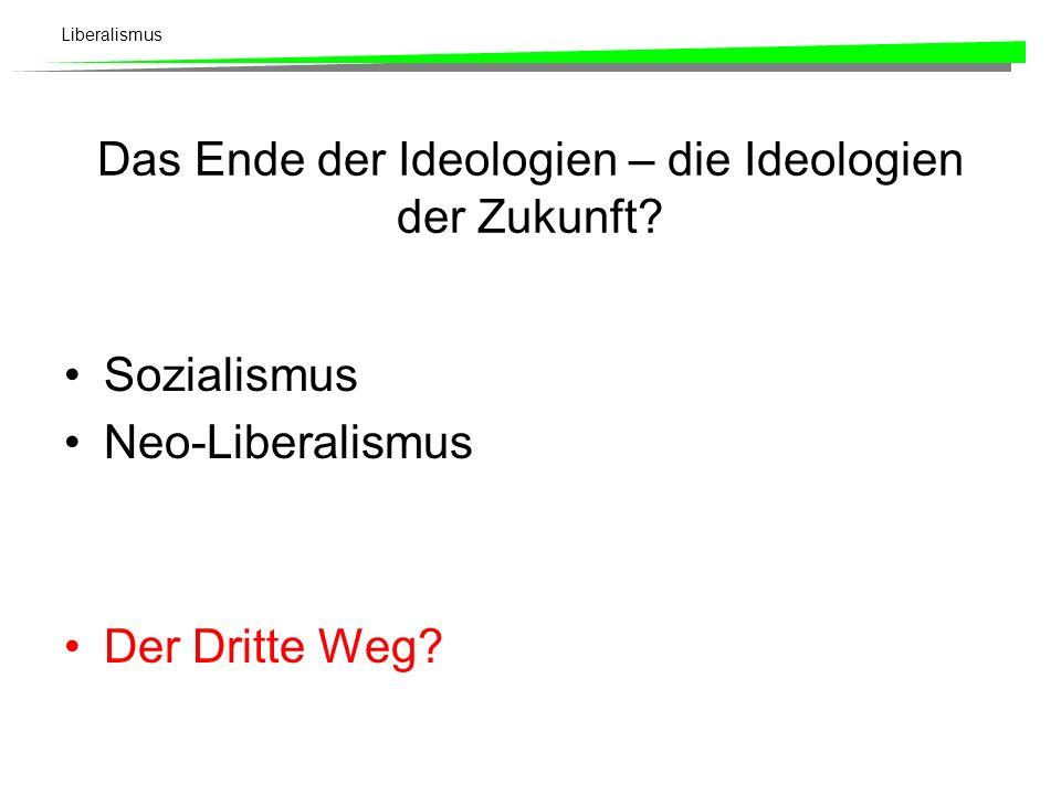 Das Ende der Ideologien – die Ideologien der Zukunft
