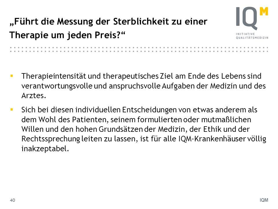 """""""Führt die Messung der Sterblichkeit zu einer Therapie um jeden Preis"""