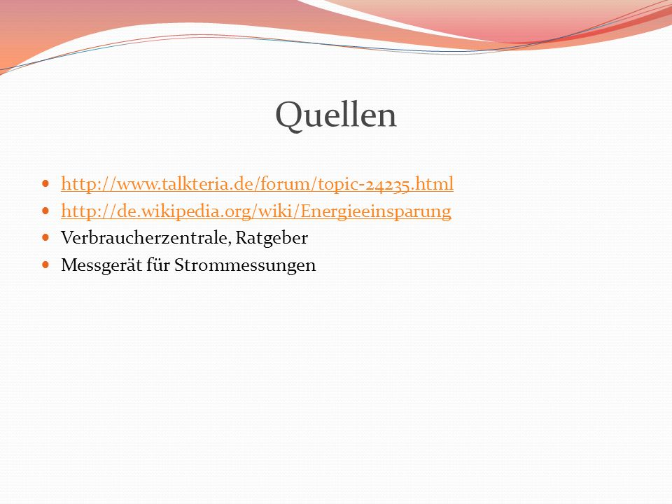 Quellen http://www.talkteria.de/forum/topic-24235.html