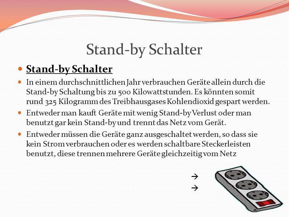 Stand-by Schalter Stand-by Schalter