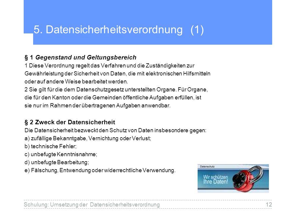 5. Datensicherheitsverordnung (1)