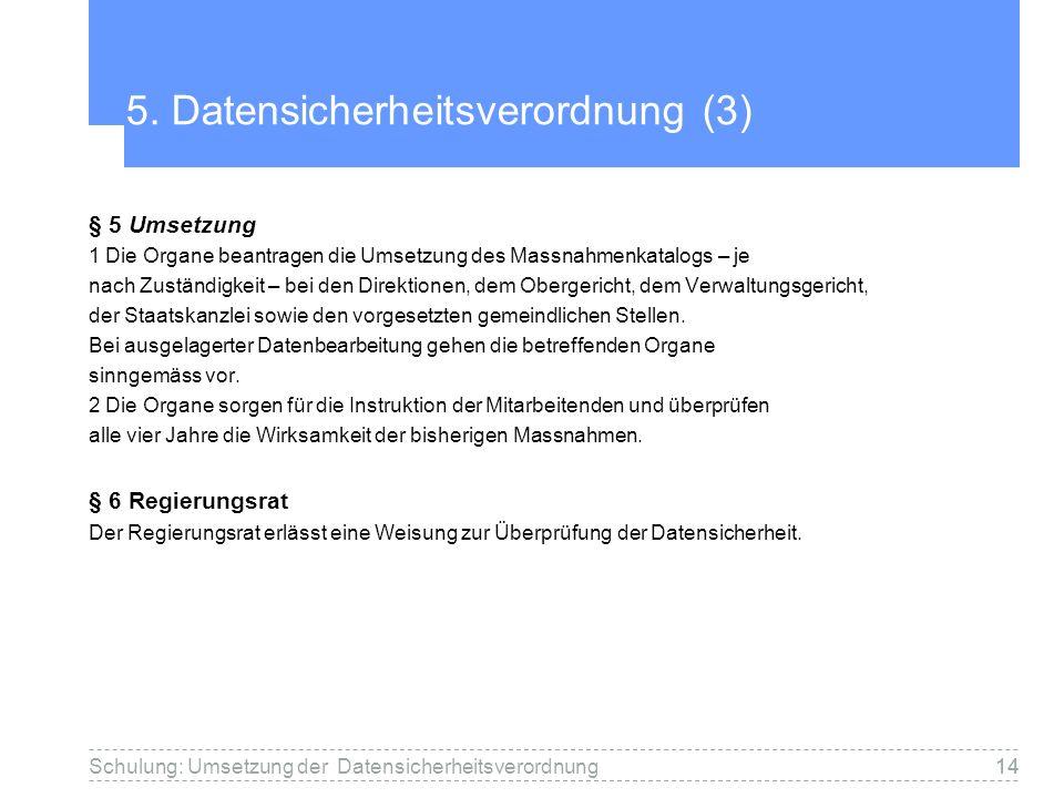 5. Datensicherheitsverordnung (3)