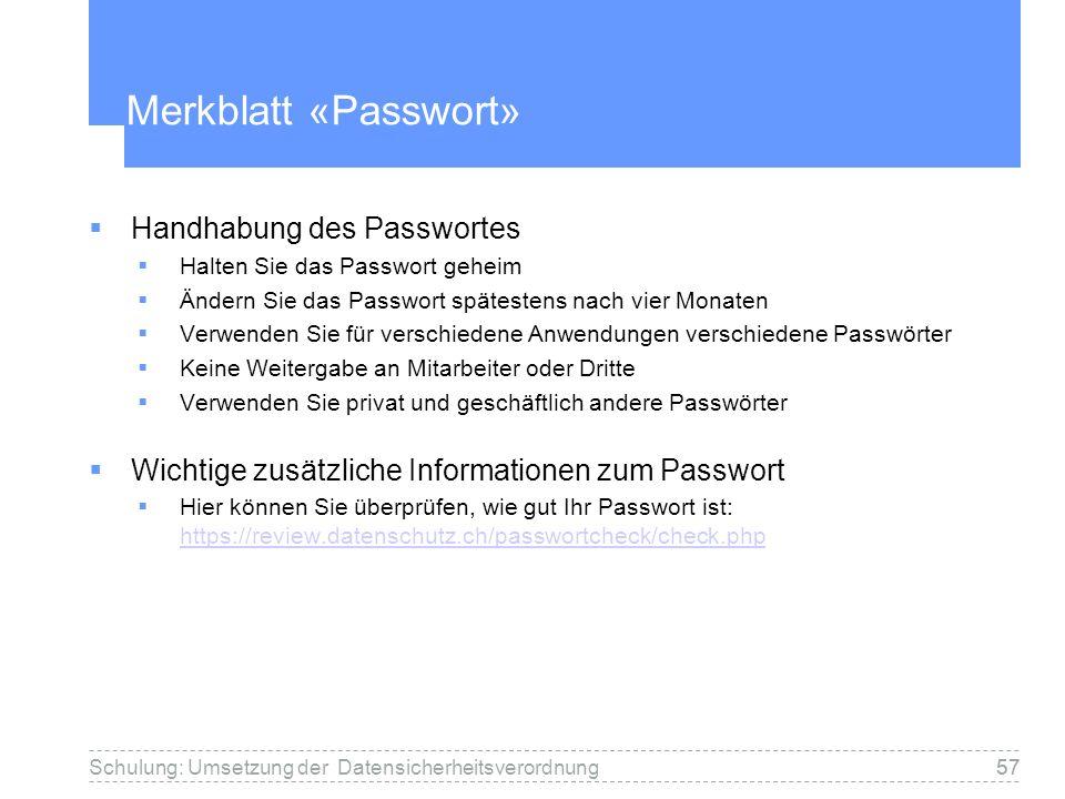 Merkblatt «Passwort» Handhabung des Passwortes