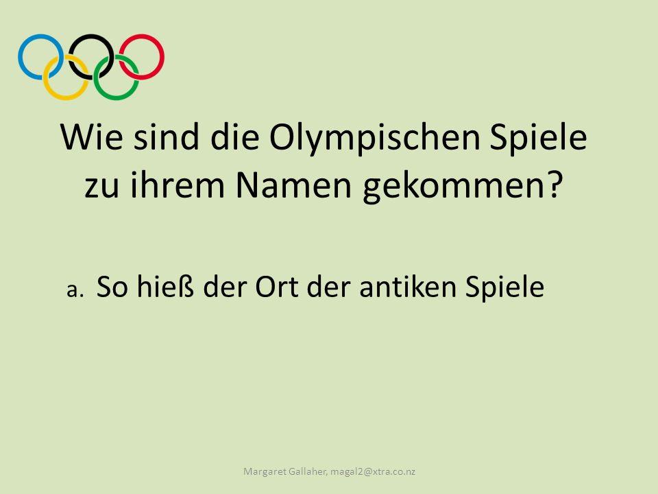 Wie sind die Olympischen Spiele zu ihrem Namen gekommen