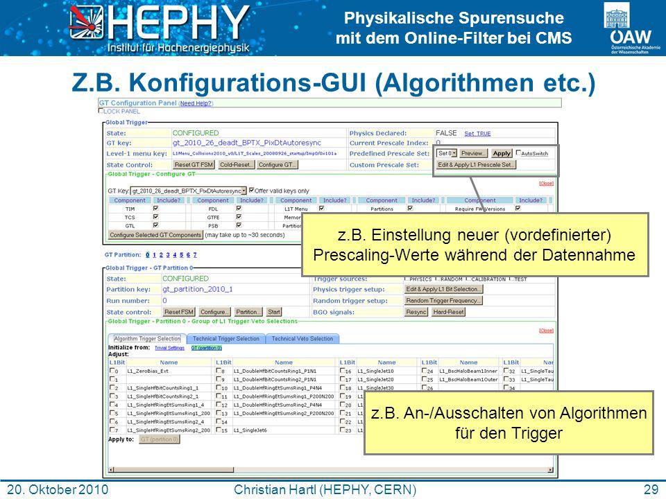 Z.B. Konfigurations-GUI (Algorithmen etc.)