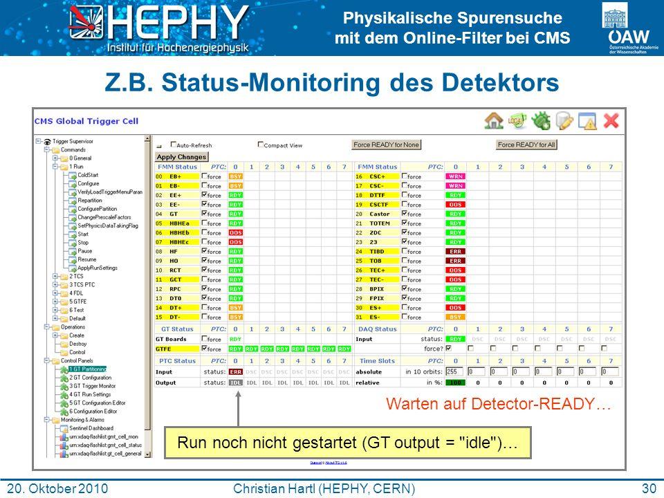 Z.B. Status-Monitoring des Detektors