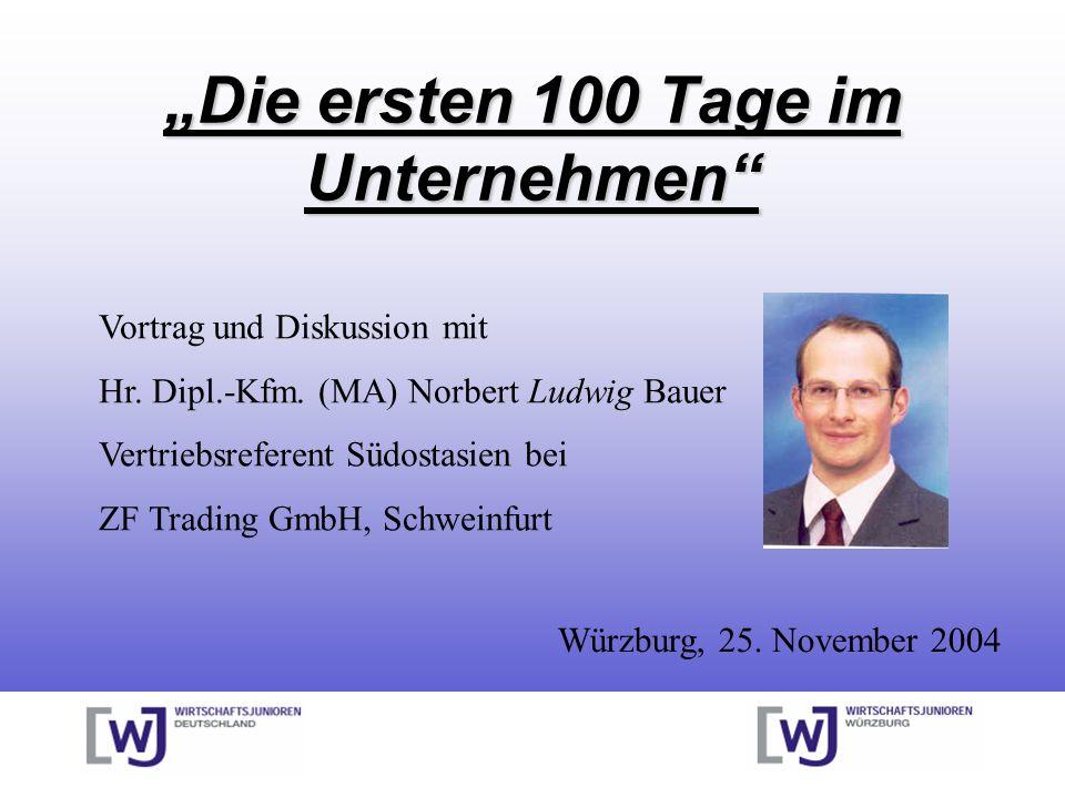 """""""Die ersten 100 Tage im Unternehmen"""