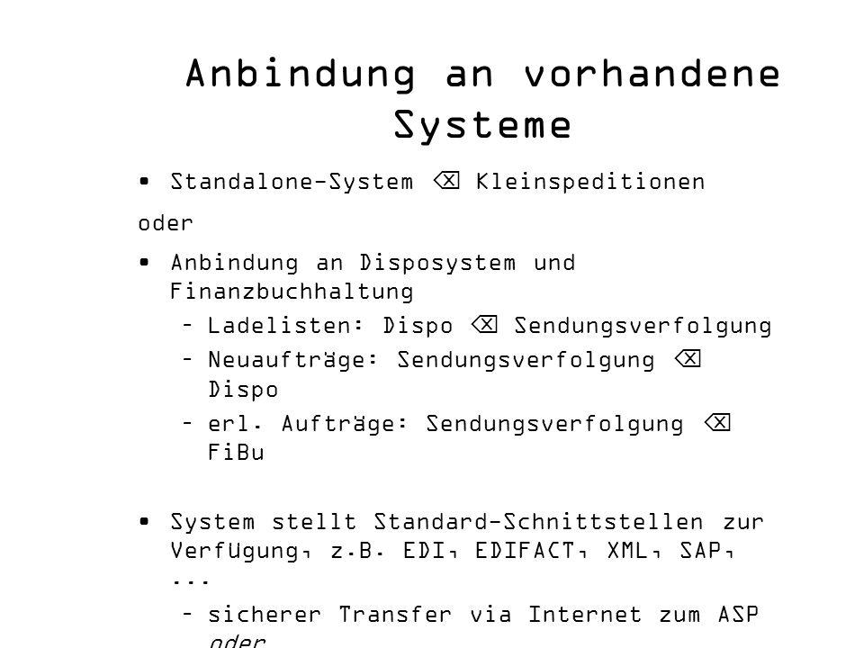 Anbindung an vorhandene Systeme
