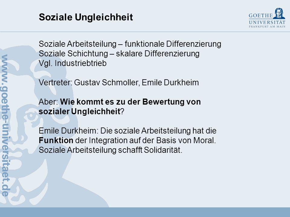 Soziale Ungleichheit Soziale Arbeitsteilung – funktionale Differenzierung. Soziale Schichtung – skalare Differenzierung.