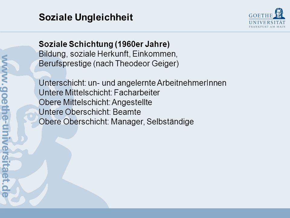 Soziale Ungleichheit Soziale Schichtung (1960er Jahre)