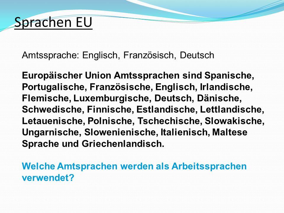 Sprachen EU Europäischer Union Amtssprachen sind Spanische,