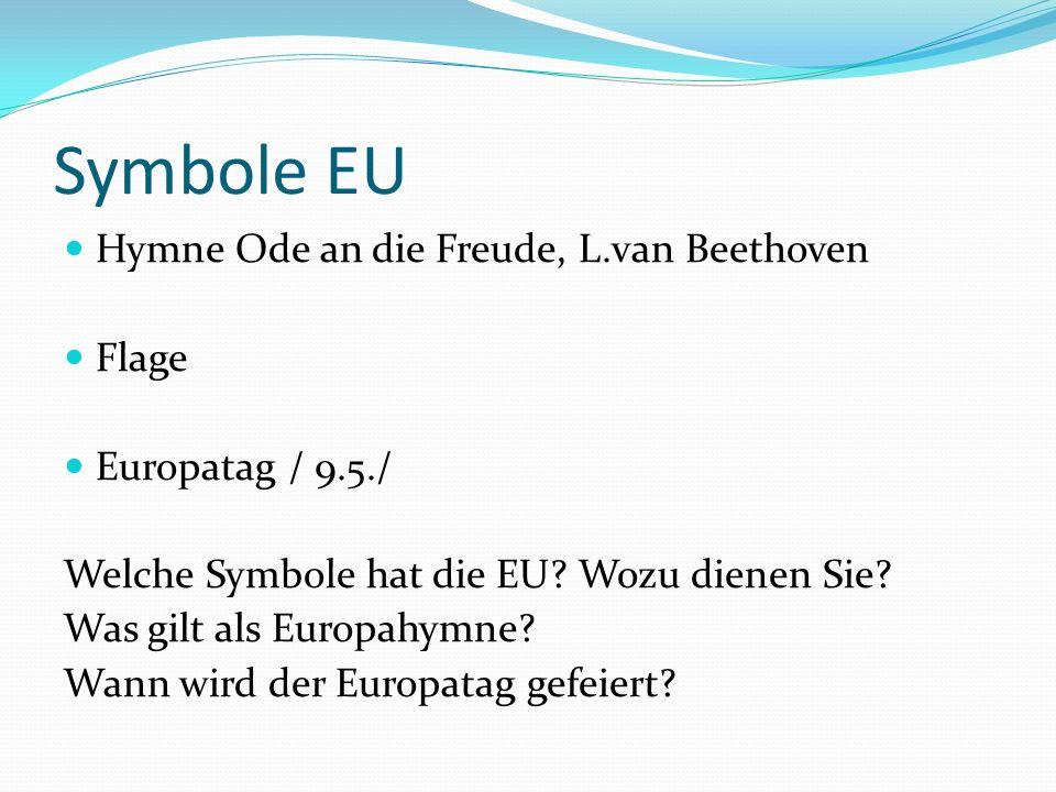 Symbole EU Hymne Ode an die Freude, L.van Beethoven Flage