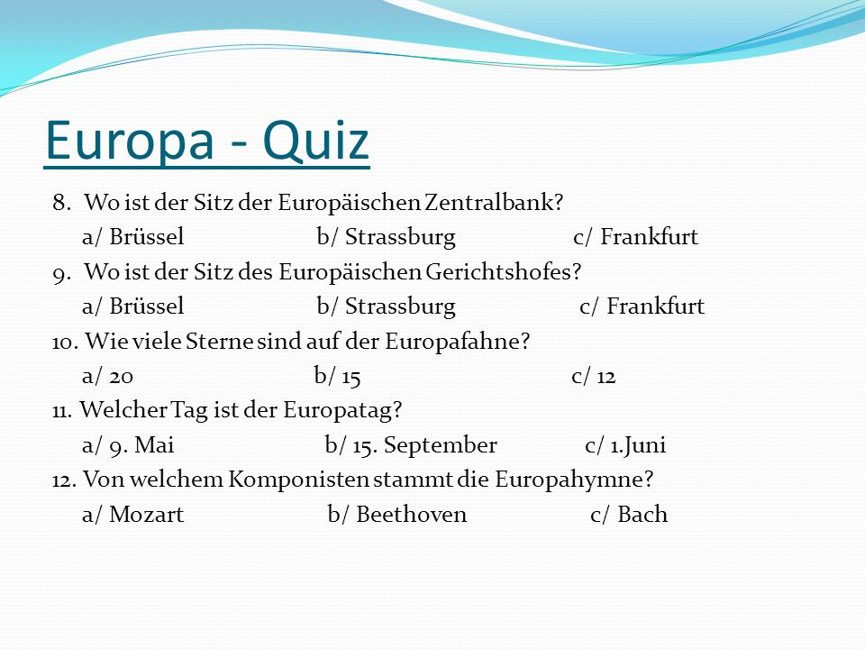 Europa - Quiz 8. Wo ist der Sitz der Europäischen Zentralbank