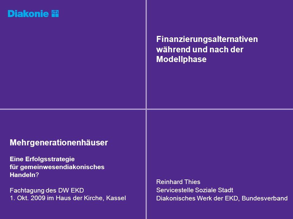 Finanzierungsalternativen während und nach der Modellphase