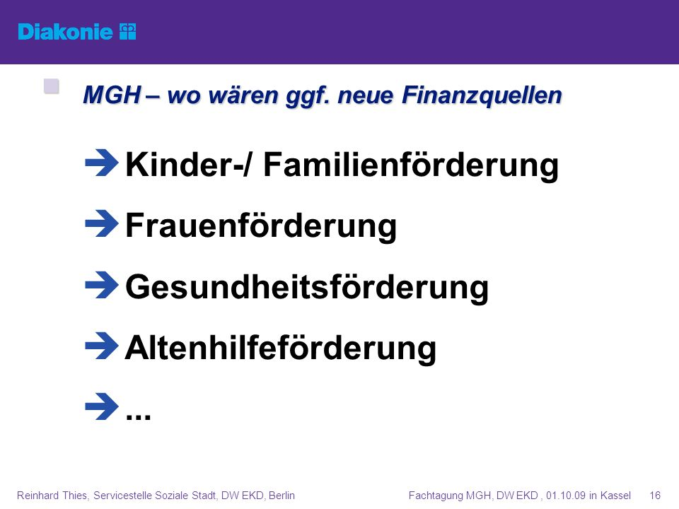 MGH – wo wären ggf. neue Finanzquellen