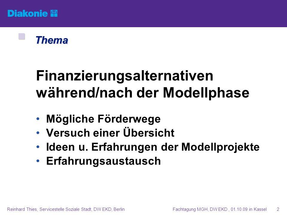 Finanzierungsalternativen während/nach der Modellphase