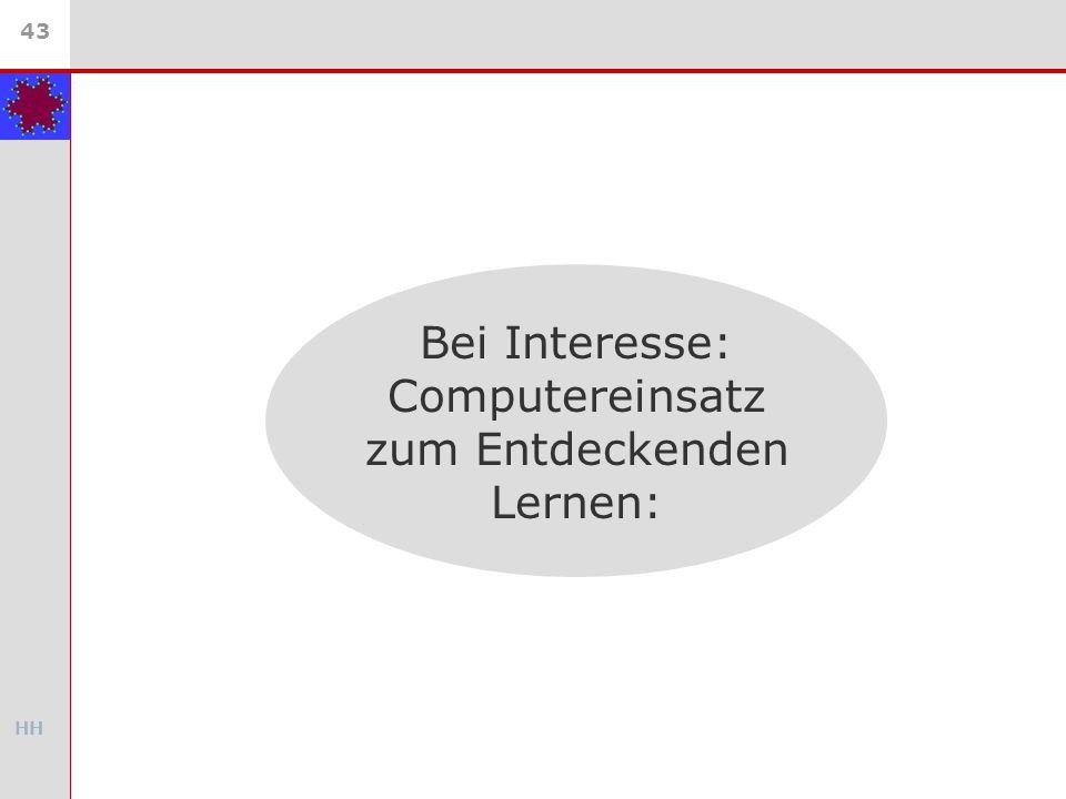 Bei Interesse: Computereinsatz zum Entdeckenden Lernen: