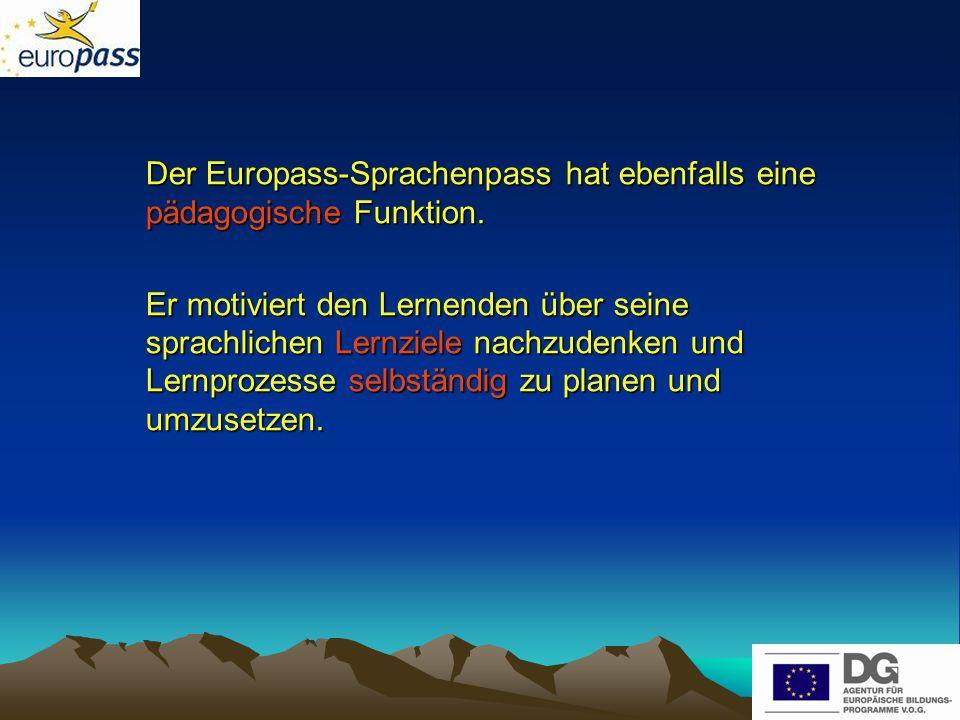 Der Europass-Sprachenpass hat ebenfalls eine pädagogische Funktion.
