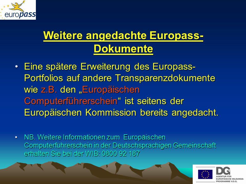 Weitere angedachte Europass-Dokumente