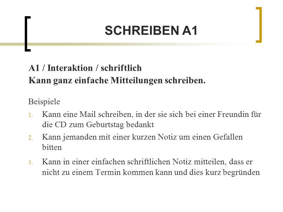 SCHREIBEN A1 A1 / Interaktion / schriftlich