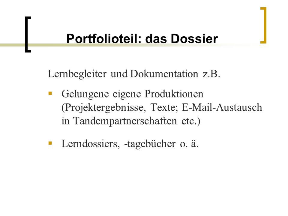Portfolioteil: das Dossier
