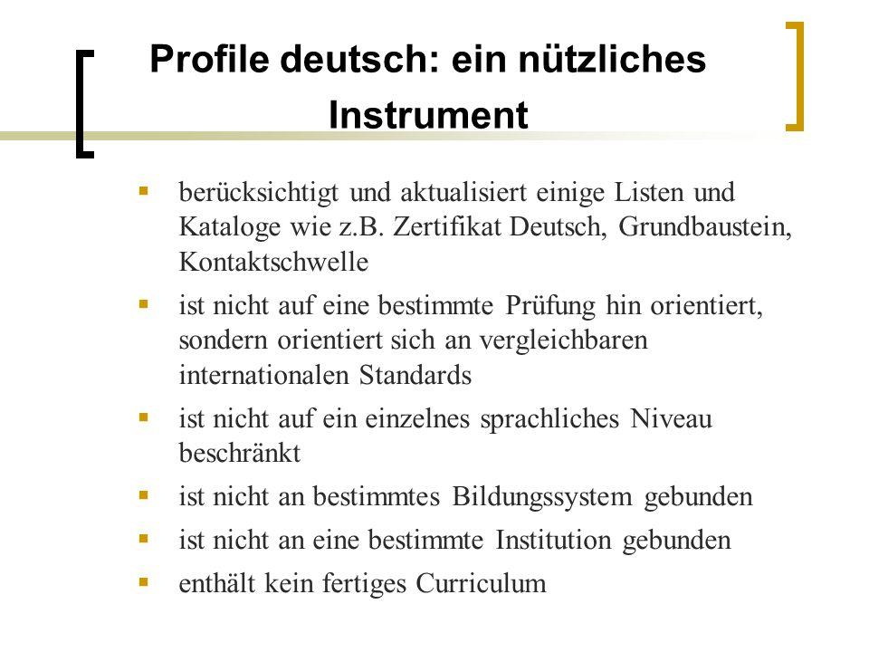 Profile deutsch: ein nützliches Instrument