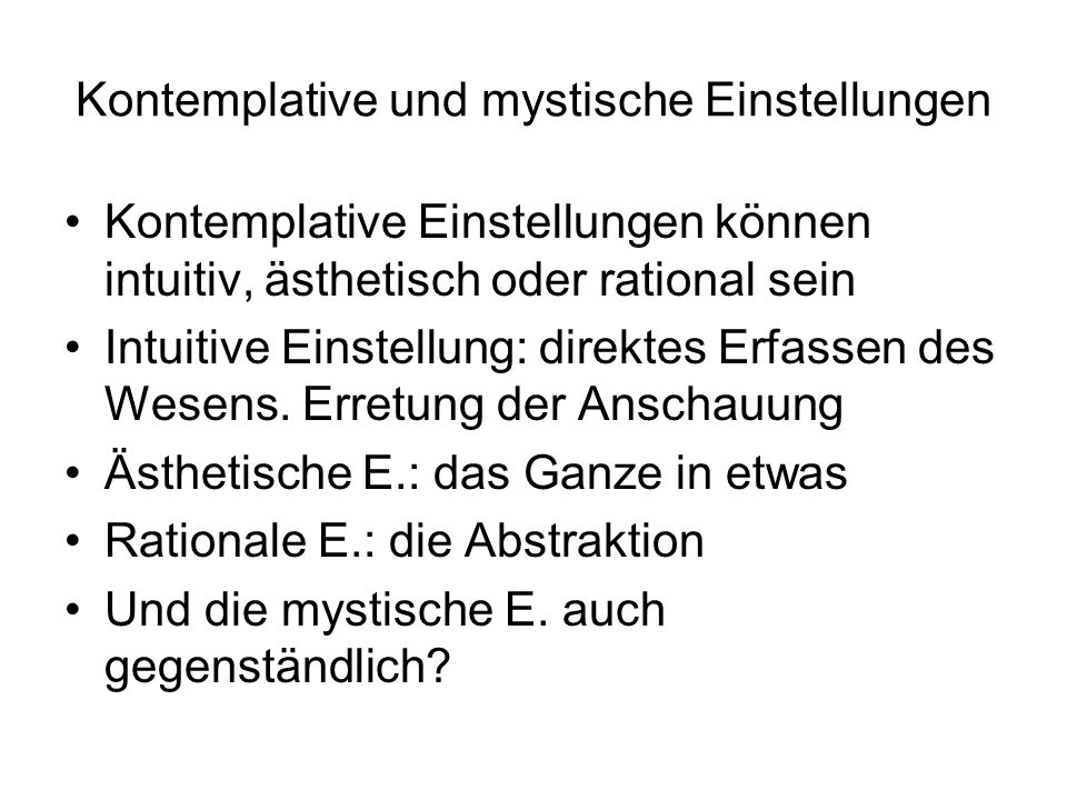 Kontemplative und mystische Einstellungen