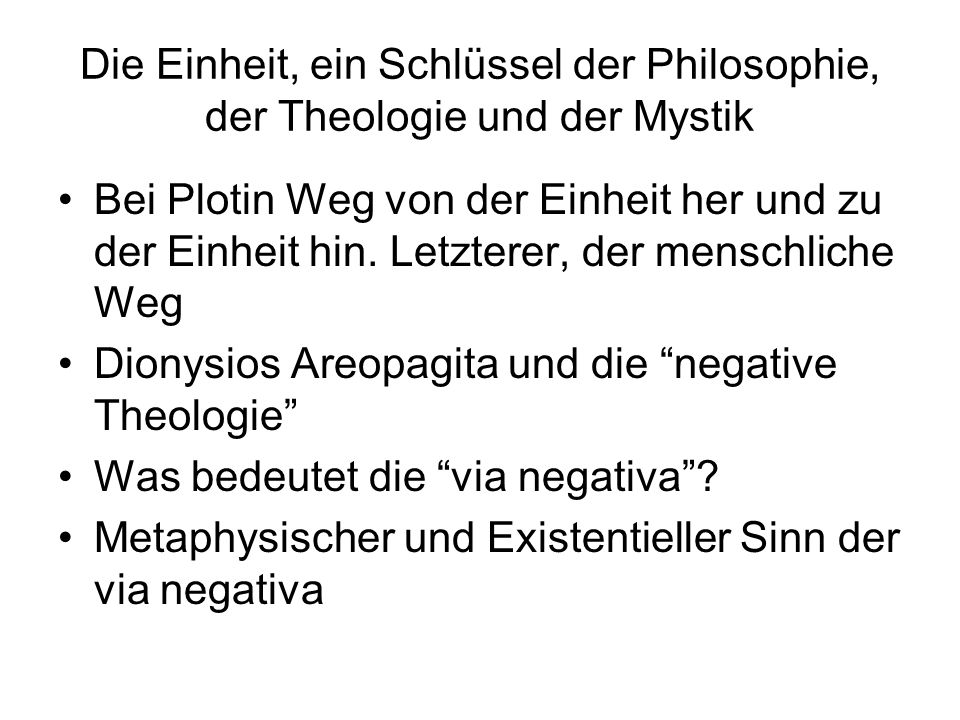 Die Einheit, ein Schlüssel der Philosophie, der Theologie und der Mystik